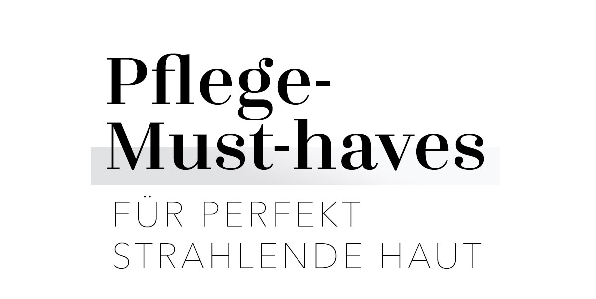 Pflege-Must-haves