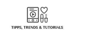 Tipps, Trends & Tutorials